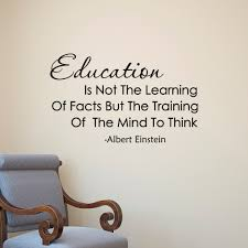 popular educational quotes stickers buy cheap educational quotes albert einstein quote education is not the learning of facts vinyl wall art decals learning classroom