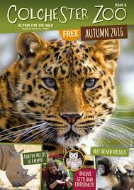 colchester zoo magazine autumn 2016 by colchester zoo issuu