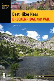 Colorado Book Travel images Best hikes near breckenridge and vail best hikes near series jpg