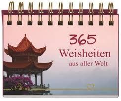 sprüche kalender 365 zitate und weisheiten aus aller herren länder www