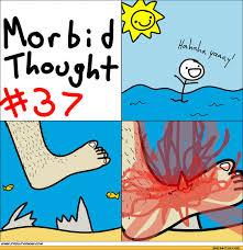 Morbid Memes - morbid thought meme by automatic m4 memedroid