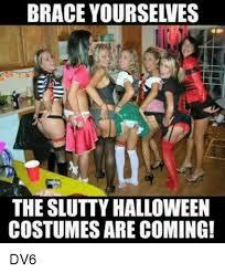 Sluttiest Halloween Costumes 25 Memes Halloween Costume
