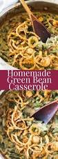 vegetarian thanksgiving casserole best 25 homemade green bean casserole ideas on pinterest green