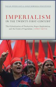 imperialism in the twenty first century globalization super