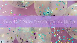 Easy Diy New Year Decorations by Diy New Year U0027s Decorations