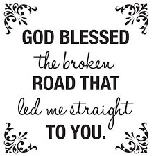 god blessed the broken road wall decal home wall decor wall art