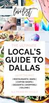Patio Restaurants Dallas by The 2017 Local U0027s Guide To Dallas Best Restaurants Bars Coffee