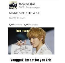 Bap Memes - kris bang yong guk exo b a p meme