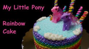 my little pony rainbow cake youtube