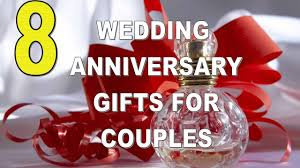 anniversary gifts for eight best wedding anniversary gifts for couples