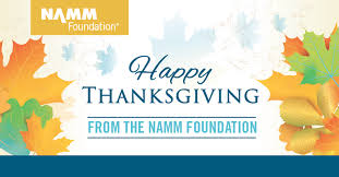 from the desk of happy thanksgiving from the namm foundation