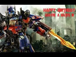 optimus prime birthday happy birthday to my alex from optimus prime