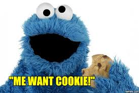 Cookie Monster Meme - cookie monster me want it house cookies