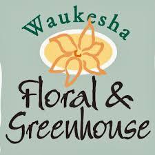 waukesha floral waukesha floral greenhouse
