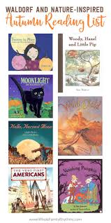 waldorf and nature inspired autumn reading list whole family rhythms