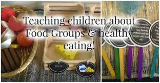 easy u0026 fun ways to teach children about food groups and healthy