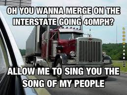 Big Truck Meme - oh you want to merge on the highway funny pictures pinterest