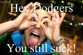 Dodgers Suck Meme - dodgers suck memes quickmeme