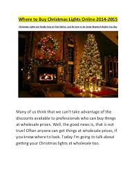 who has the cheapest christmas lights where to buy christmas lights online 2014 2015