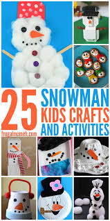 snowman crafts u0026 activities for kids frugal mom eh