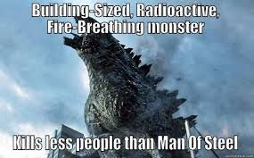 Man Of Steel Meme - godzilla 2014 meme by mariofangirl23 on deviantart