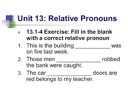 unit 13 relative pronouns ppt video online download
