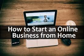 How To Start Home Design Business Want To Know How To Start An Online Business From Home Online