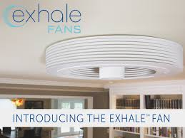 Kitchen Fans With Lights Small Kitchen Ceiling Fans Exhale Fans First Truly Bladeless