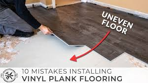 is vinyl flooring or bad 10 beginner mistakes installing vinyl plank flooring