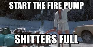 Shitters Full Meme - start the fire pump shitters full merry christmas shitters full