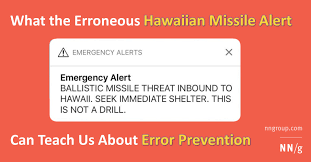 what the erroneous hawaiian missile alert can teach us about error