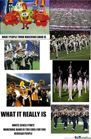 Marching Band Memes - marching band is the shit by memebunn meme center