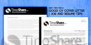 effective resume cover letter best tips for a good cv cover letter job and resume tips tinoshare
