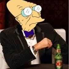 Professor Farnsworth Meme - professor farnsworth dos equis guy meme fusion