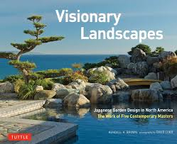amazon com visionary landscapes japanese garden design in north
