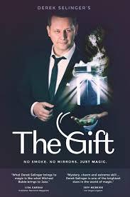 the gift the gift no smoke no mirrors just magic