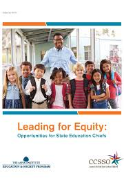 leading leading for equity opportunities for state education chiefs the