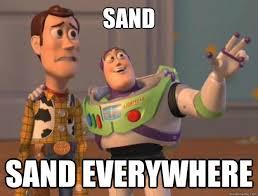 Sand Meme - sand sand everywhere toy story quickmeme