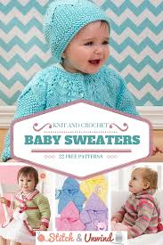 baby sweaters knit and crochet baby sweaters 22 free patterns stitch and unwind