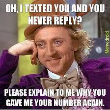 Text Back Meme - people who don t text back meme by babygorrillanutz memedroid