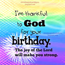 i m thankful to god for your birthday christian card christian