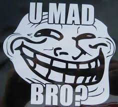 Meme U Mad - u mad bro troll face meme die cut vinyl sticker decal sticky