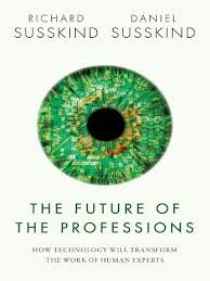 susskind daniel susskind richard the future of the professions