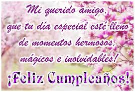 imagenes de cumpleaños para un querido amigo imágenes bonitas de cumpleaños para un amigo descargar gratis