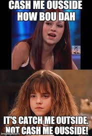 Hermione Memes - image tagged in memes funny cash me ousside how bow dah hermione