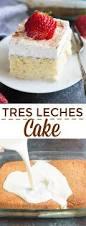 tres leches cake recipe tastes better from scratch