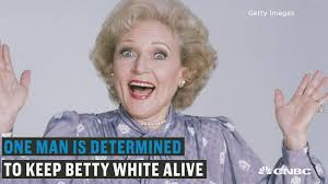 Betty White Meme - one man is set on keeping betty white alive