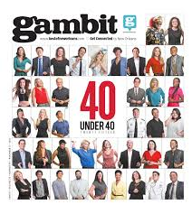 gambit new orleans november 3 2015 by gambit new orleans issuu