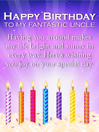 you make my life bright happy birthday wishes card for uncle