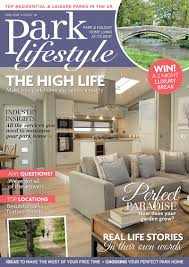 Free Home Decor Magazines Uk by Park Lifestyle Magazine Park Homes Mobile Homes